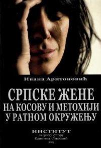 Српске жене на Косову и Метохији у ратном окружењу